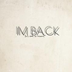 I am back....!